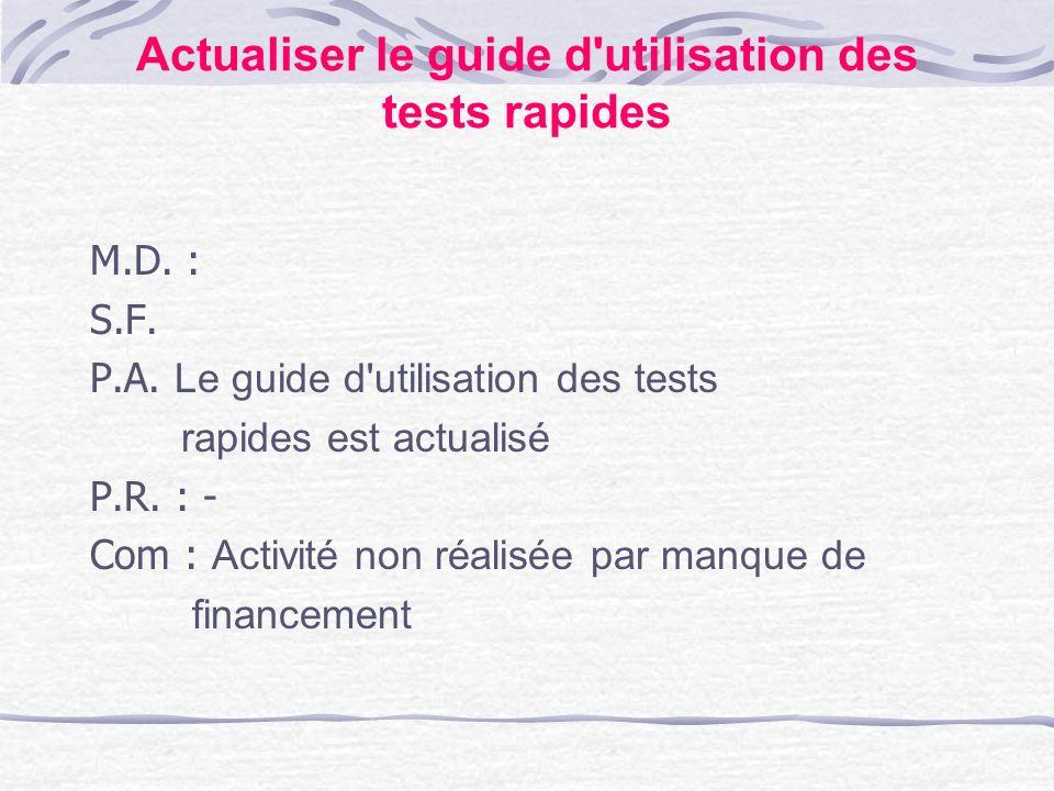 Actualiser le guide d utilisation des tests rapides