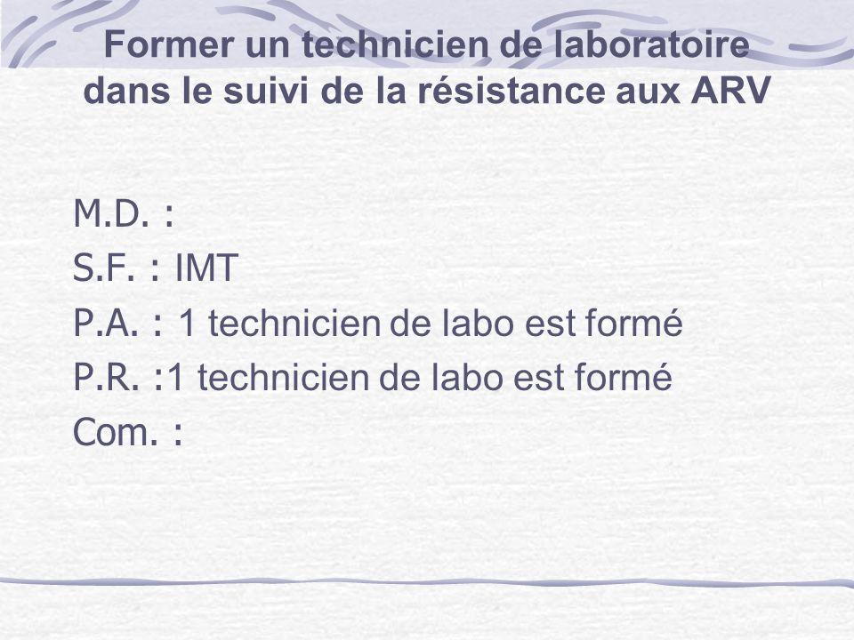 Former un technicien de laboratoire dans le suivi de la résistance aux ARV