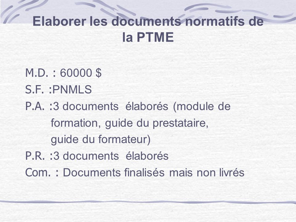 Elaborer les documents normatifs de la PTME