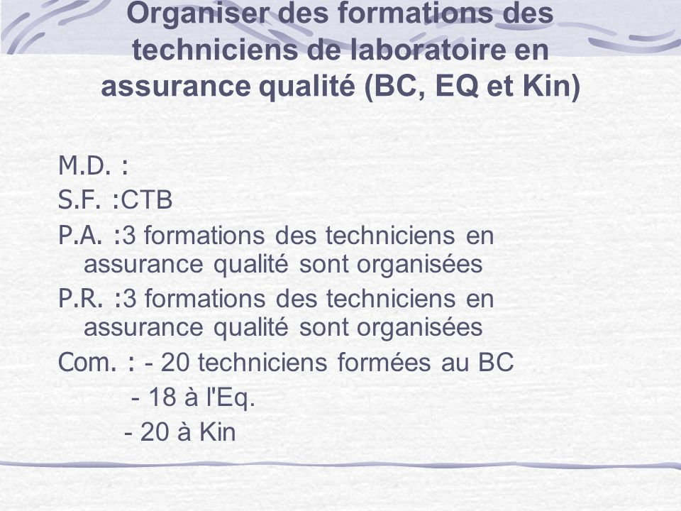 Organiser des formations des techniciens de laboratoire en assurance qualité (BC, EQ et Kin)