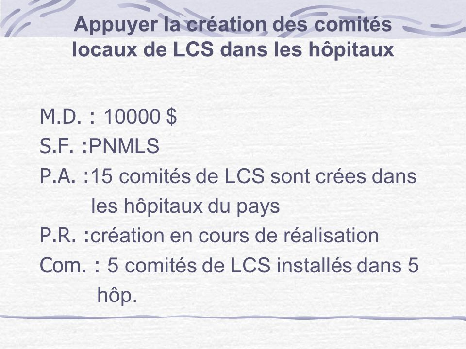 Appuyer la création des comités locaux de LCS dans les hôpitaux