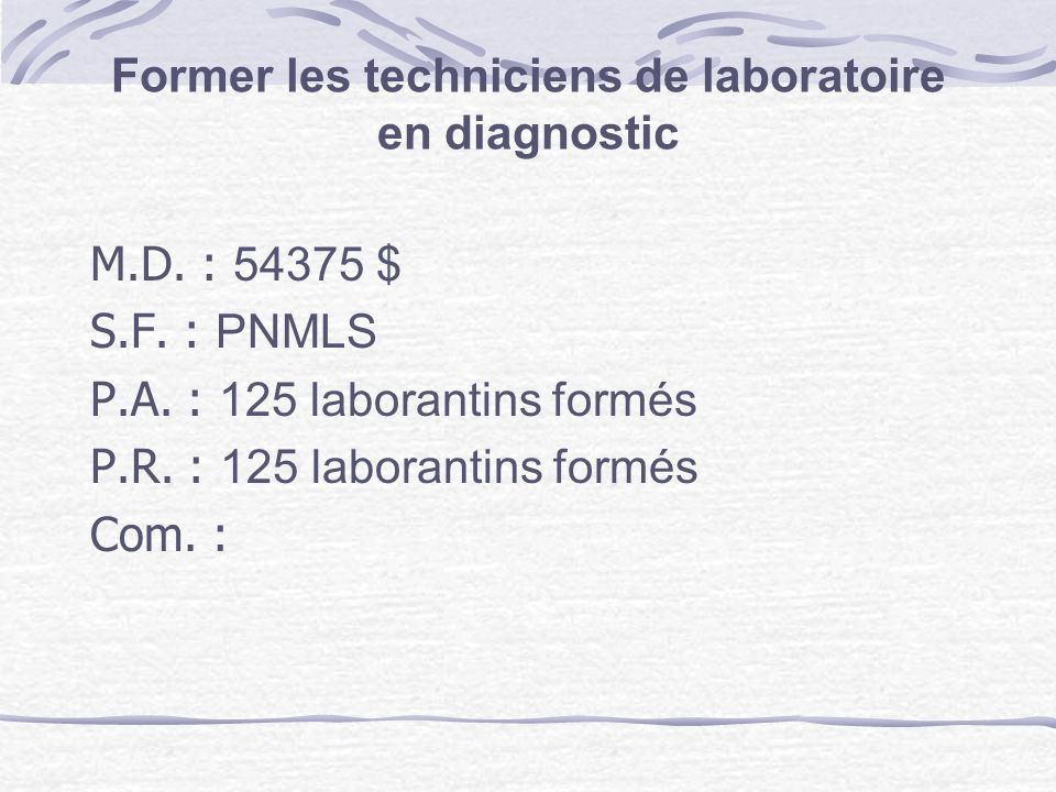 Former les techniciens de laboratoire en diagnostic