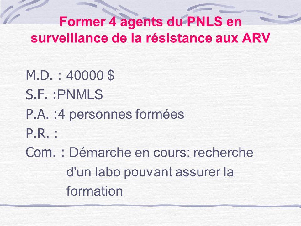 Former 4 agents du PNLS en surveillance de la résistance aux ARV
