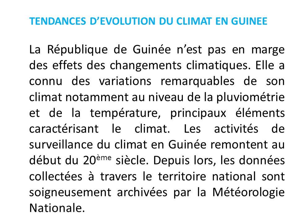 TENDANCES D'EVOLUTION DU CLIMAT EN GUINEE