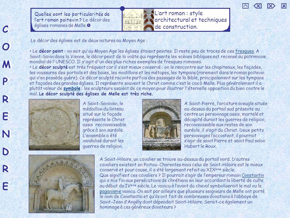 Le Christ en majesté     Quelles sont les particularités de l'art roman poitevin Le décor des églises romanes de Melle.