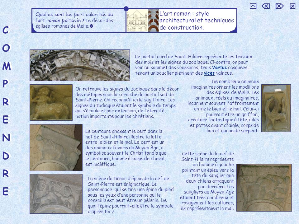     Quelles sont les particularités de l'art roman poitevin Le décor des églises romanes de Melle.