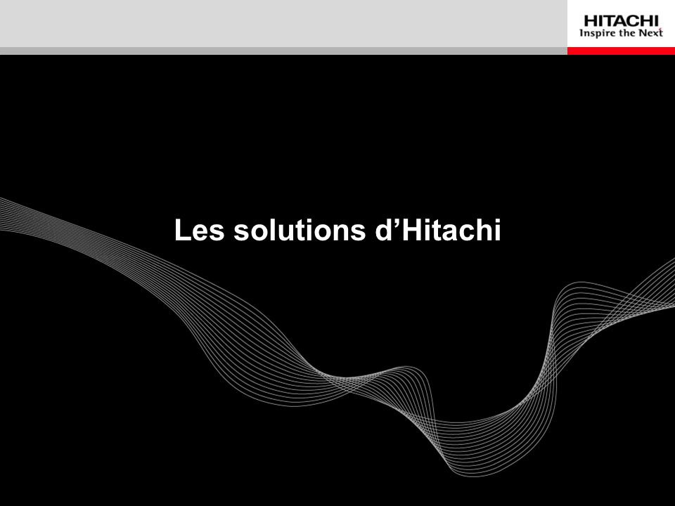 Les solutions d'Hitachi