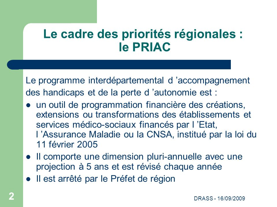 Le cadre des priorités régionales : le PRIAC