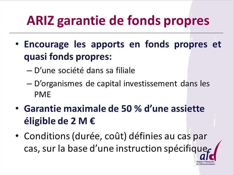 ARIZ garantie de fonds propres