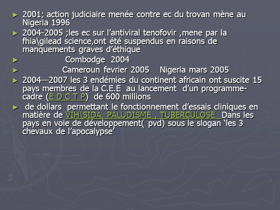 2001; action judiciaire menée contre ec du trovan mène au Nigeria 1996