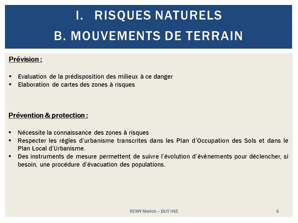 Risques naturels Mouvements de terrain Prévision :