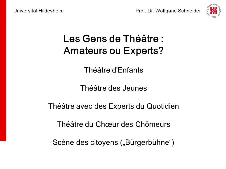 Les Gens de Théâtre : Amateurs ou Experts