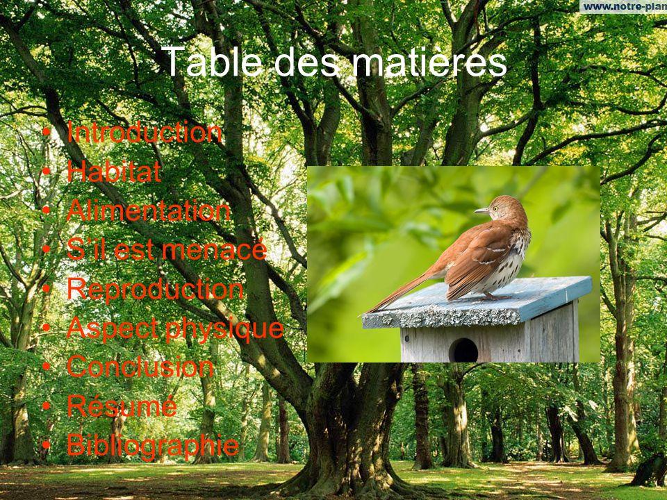Table des matières Introduction Habitat Alimentation S'il est menacé