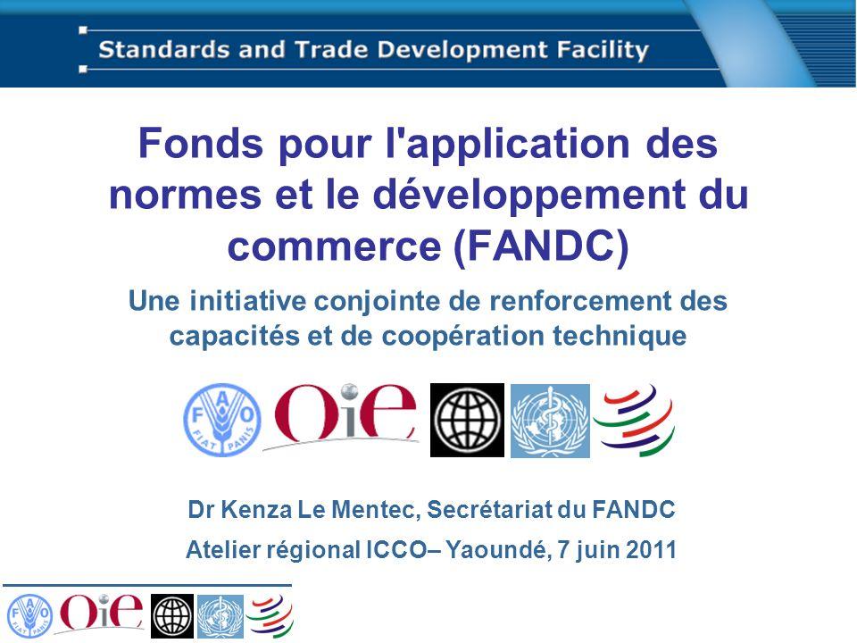 Fonds pour l application des normes et le développement du commerce (FANDC)
