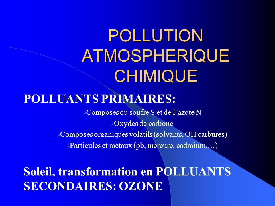 POLLUTION ATMOSPHERIQUE CHIMIQUE
