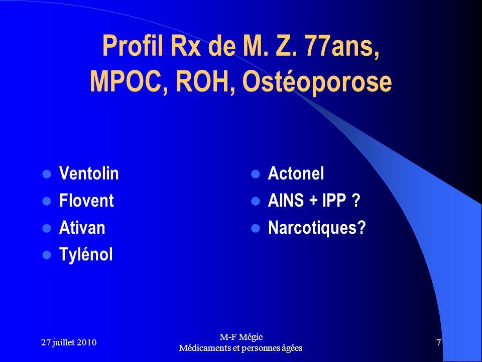 Profil Rx de M. Z. 77ans, MPOC, ROH, Ostéoporose