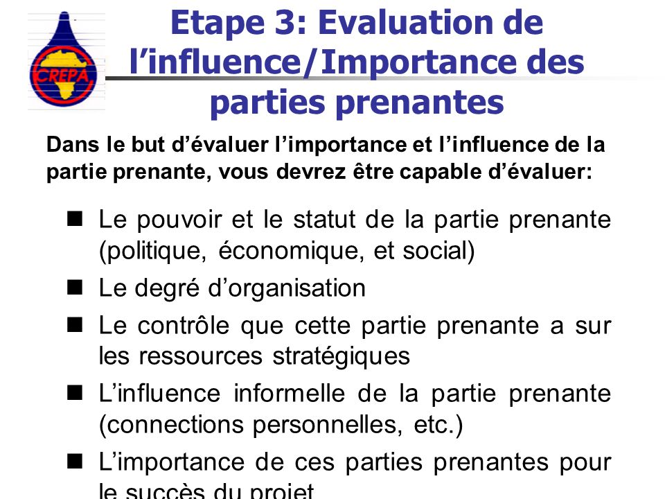 Etape 3: Evaluation de l'influence/Importance des parties prenantes