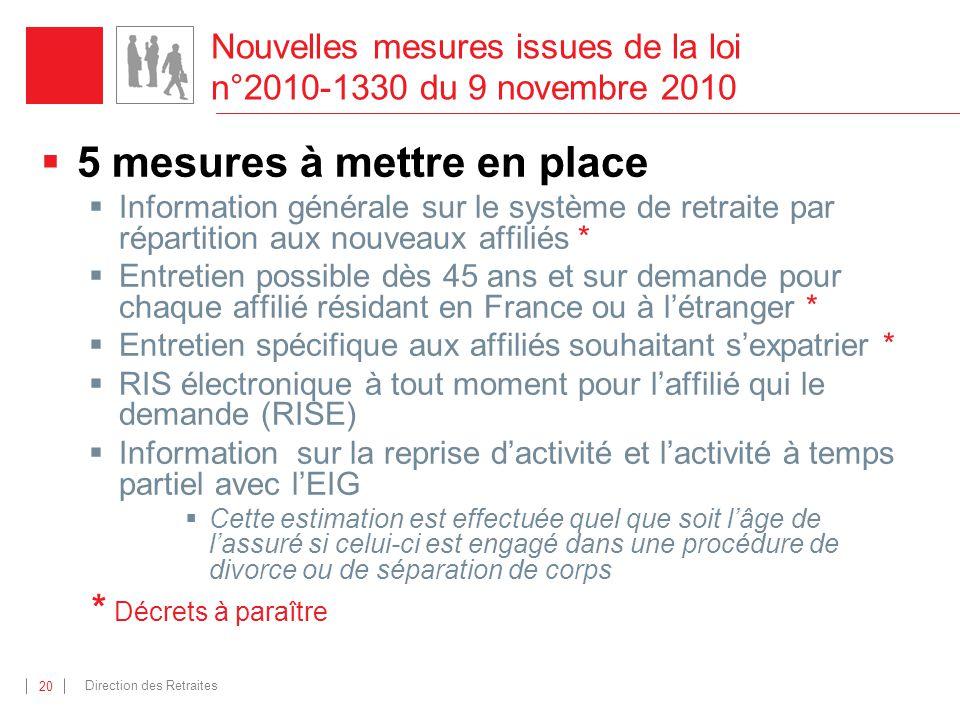 Nouvelles mesures issues de la loi n°2010-1330 du 9 novembre 2010