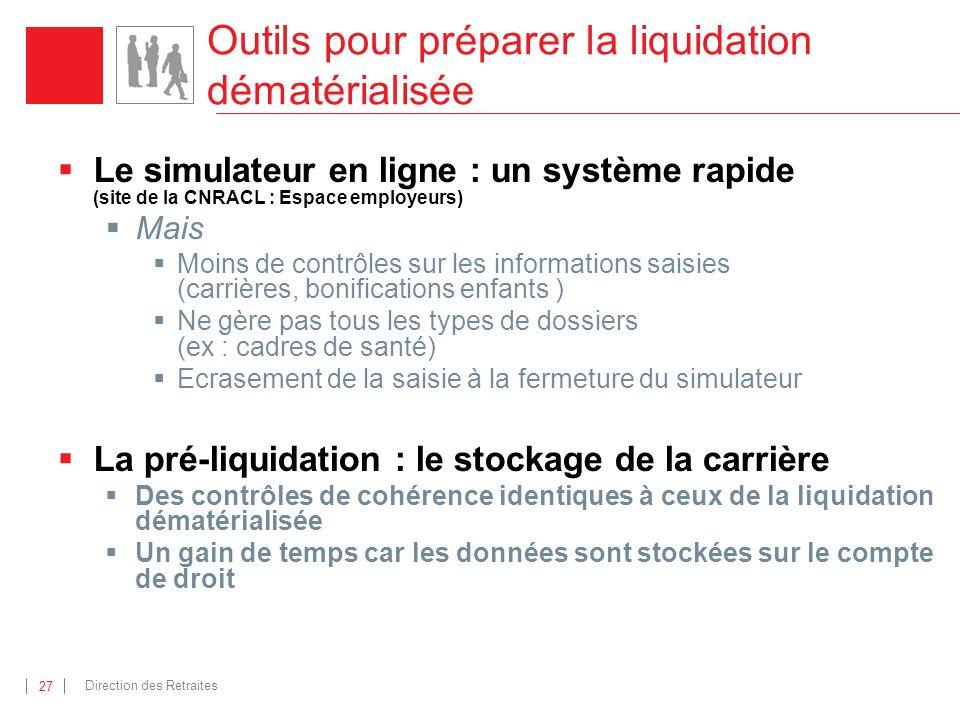 Outils pour préparer la liquidation dématérialisée