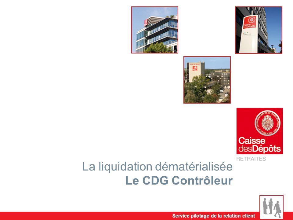 La liquidation dématérialisée Le CDG Contrôleur