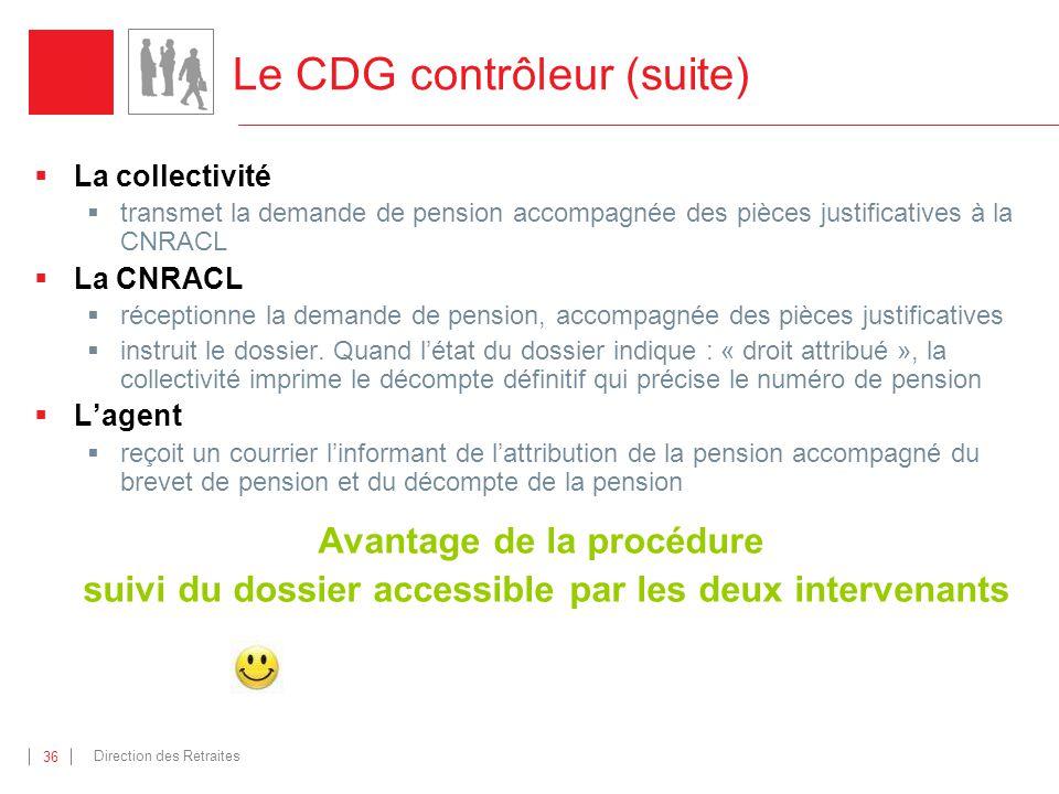 Le CDG contrôleur (suite)
