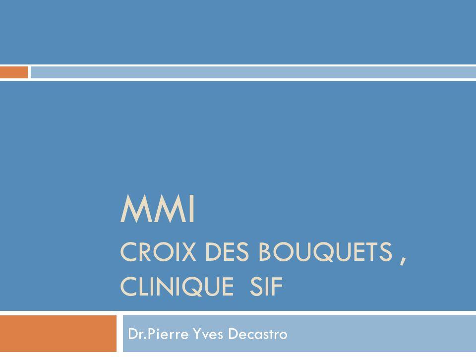 MMI CROIX Des bouquets , Clinique SIF