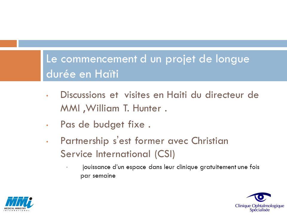 Le commencement d un projet de longue durée en Haïti