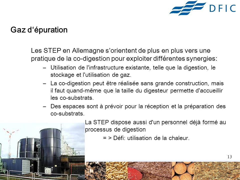 Gaz d'épuration Les STEP en Allemagne s'orientent de plus en plus vers une pratique de la co-digestion pour exploiter différentes synergies: