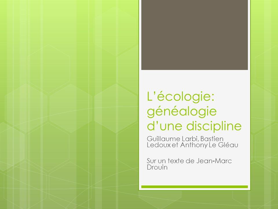 L'écologie: généalogie d'une discipline