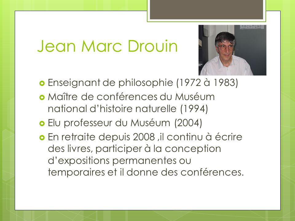 Jean Marc Drouin Enseignant de philosophie (1972 à 1983)
