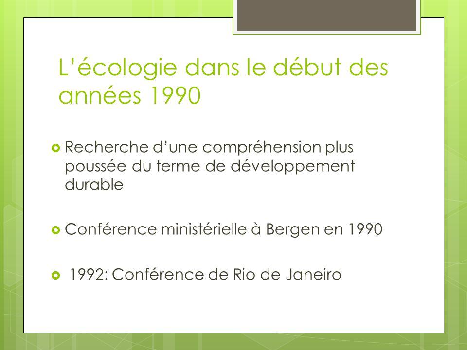 L'écologie dans le début des années 1990