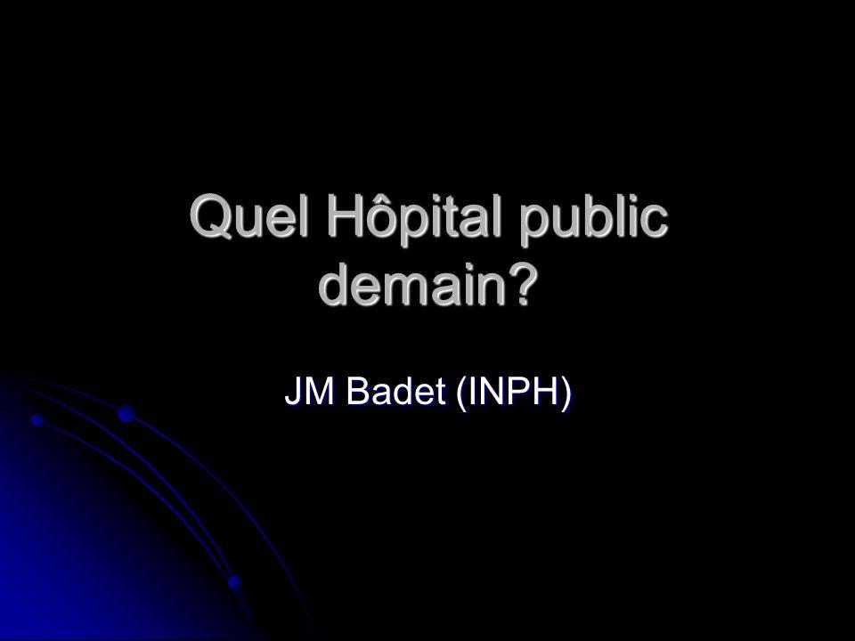 Quel Hôpital public demain