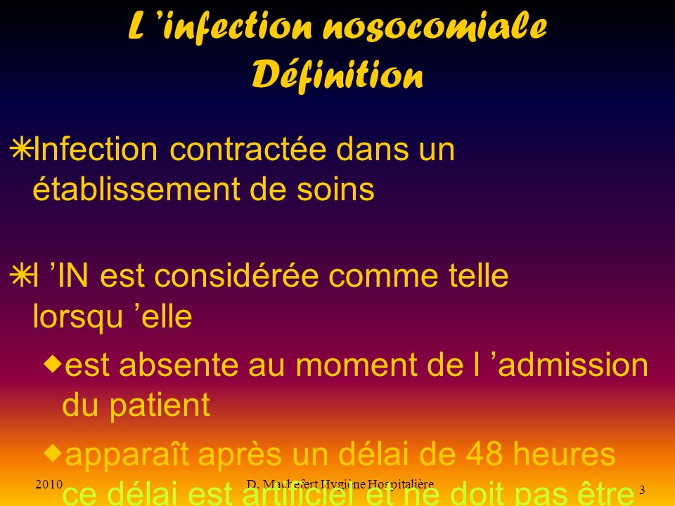 L 'infection nosocomiale Définition