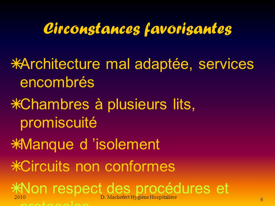Circonstances favorisantes