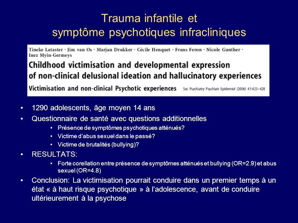 Trauma infantile et symptôme psychotiques infracliniques