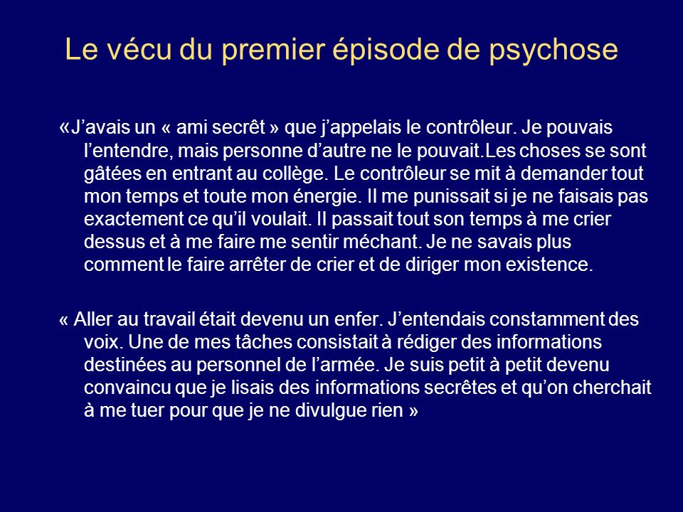 Le vécu du premier épisode de psychose