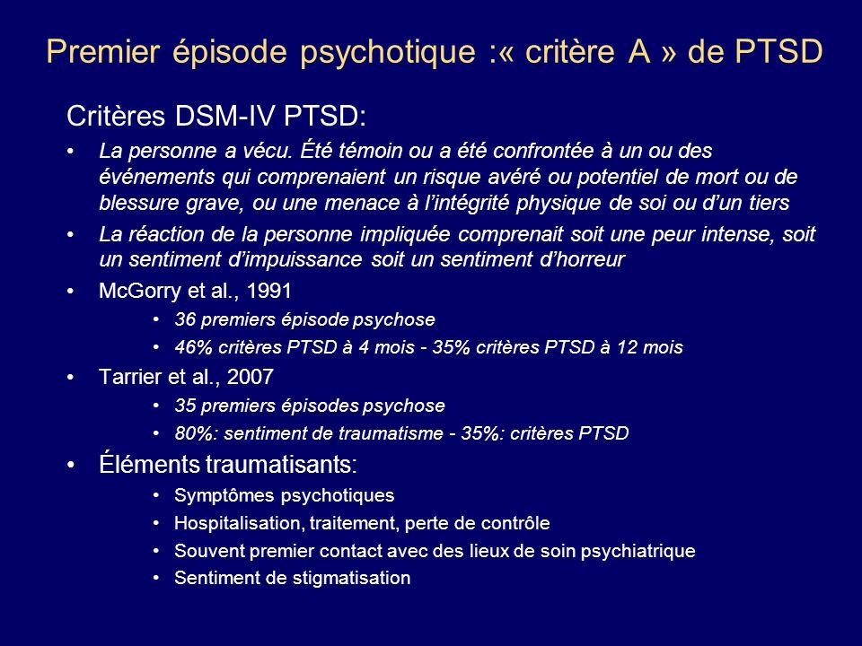 Premier épisode psychotique :« critère A » de PTSD