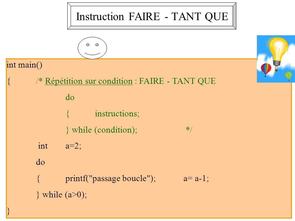 Instruction FAIRE - TANT QUE