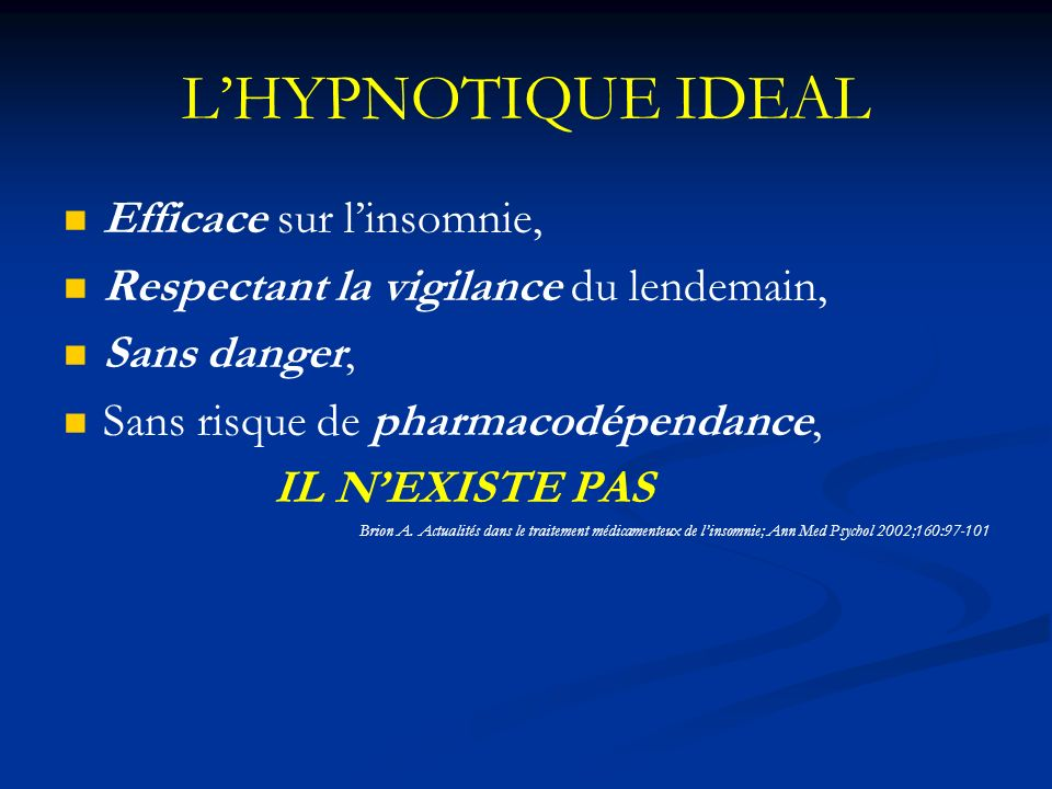 L'HYPNOTIQUE IDEAL Efficace sur l'insomnie,