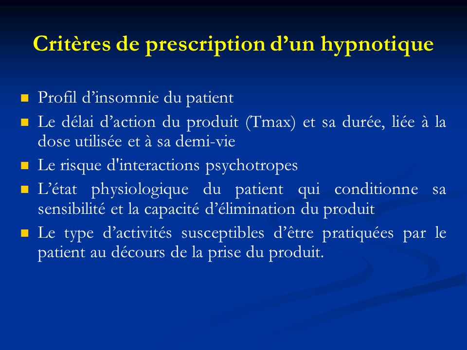 Critères de prescription d'un hypnotique