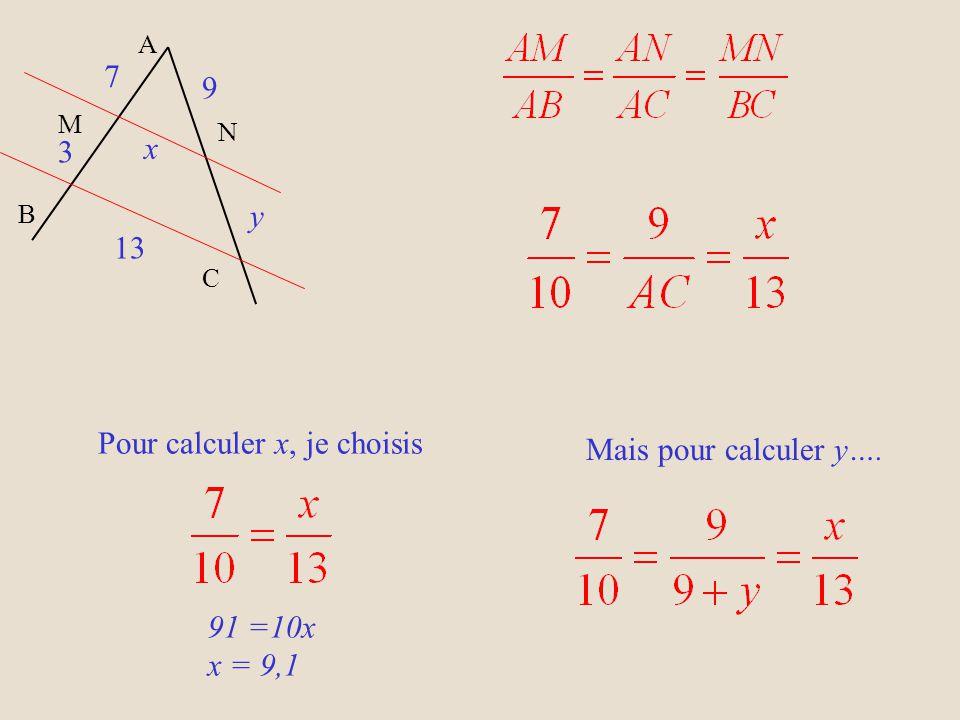Pour calculer x, je choisis Mais pour calculer y….