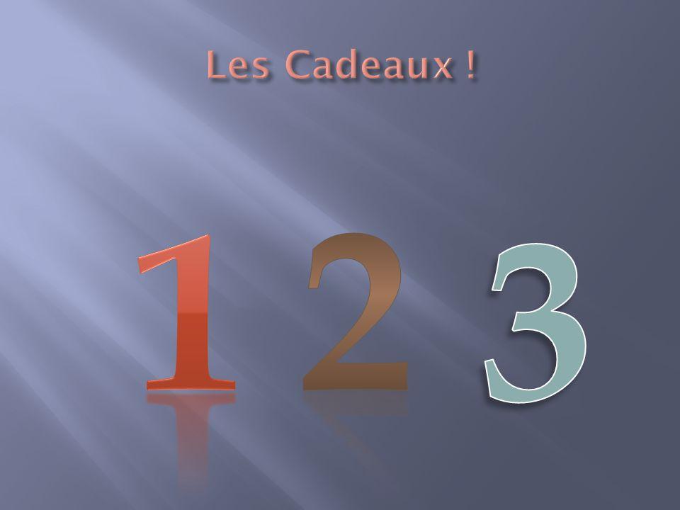Les Cadeaux ! 1 2 3