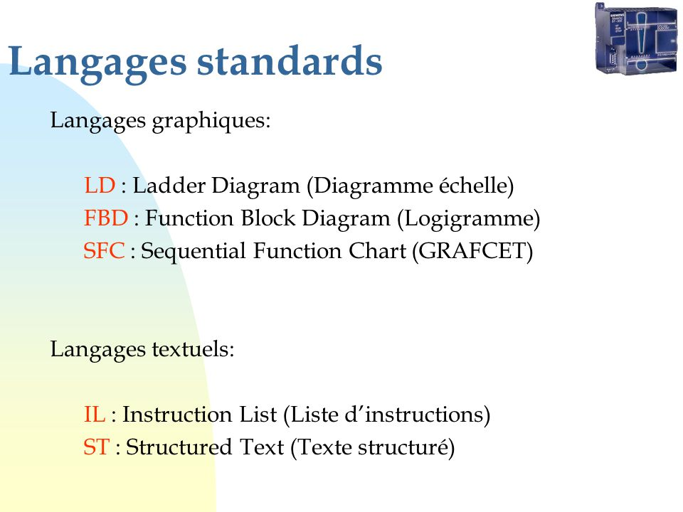 Langages standards Langages graphiques:
