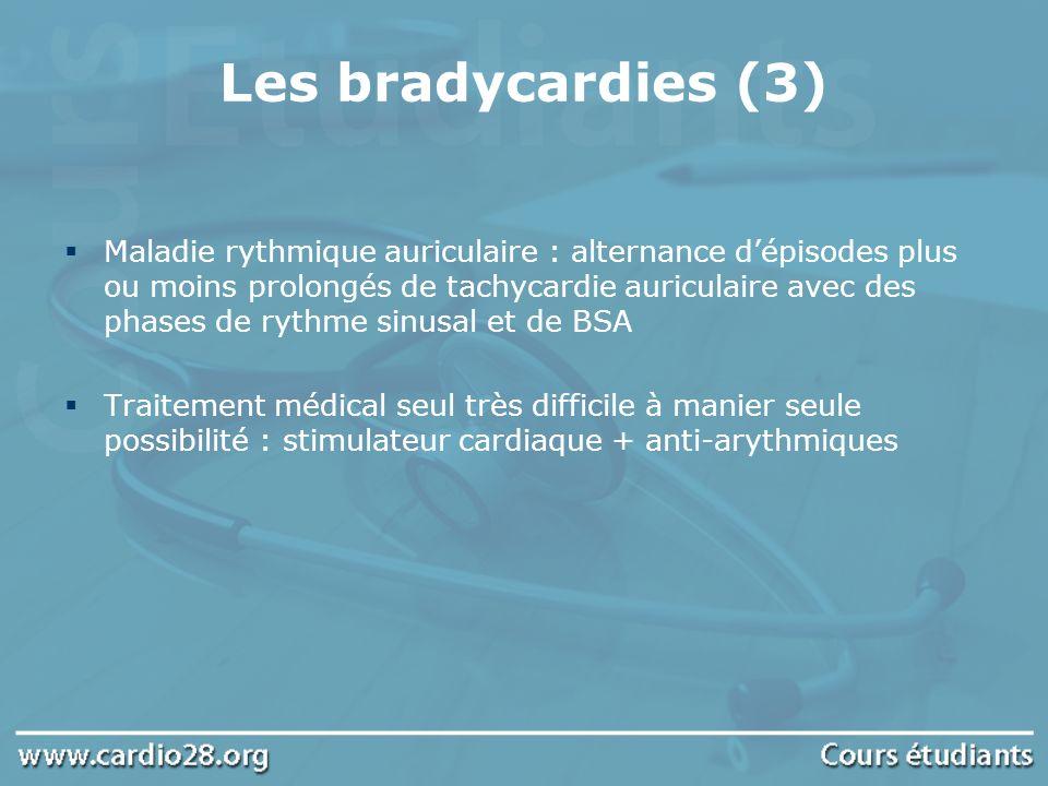 Les bradycardies (3)