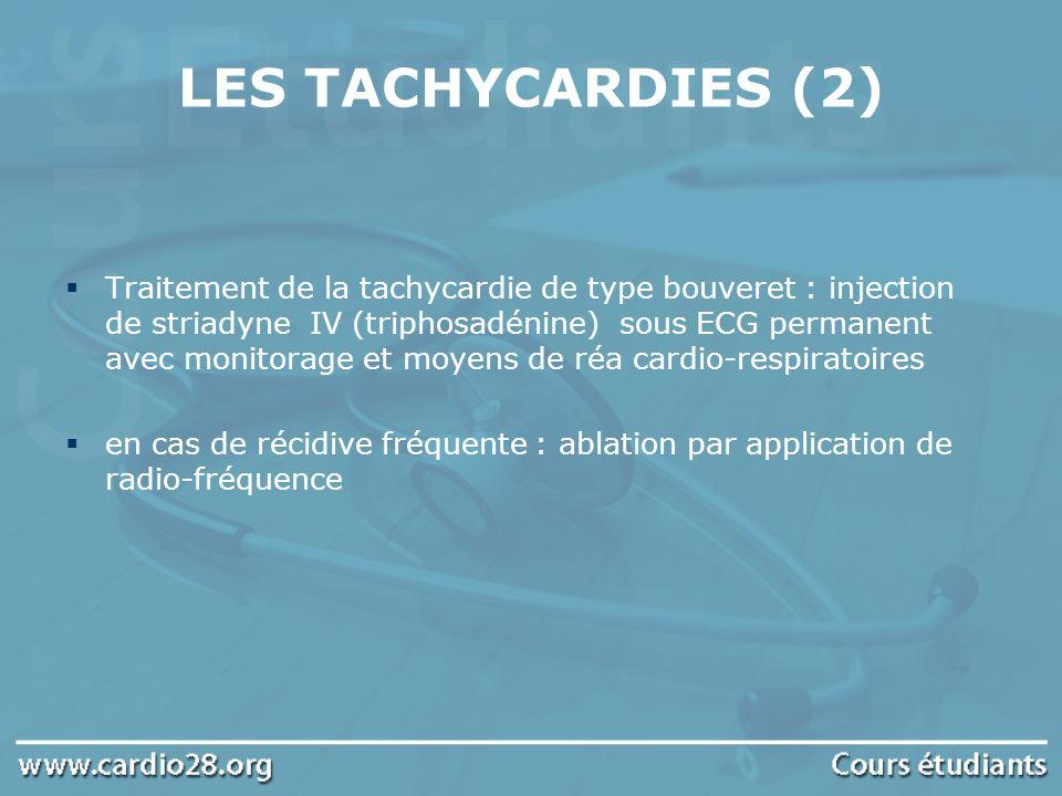 LES TACHYCARDIES (2)