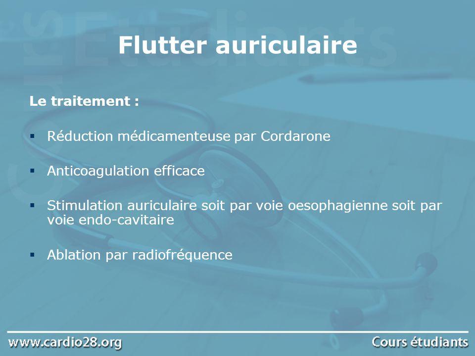 Flutter auriculaire Le traitement :
