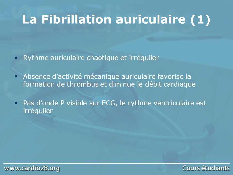 La Fibrillation auriculaire (1)