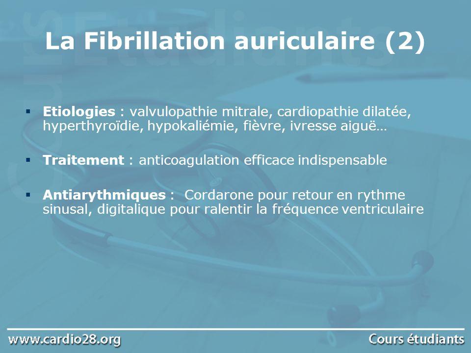 La Fibrillation auriculaire (2)
