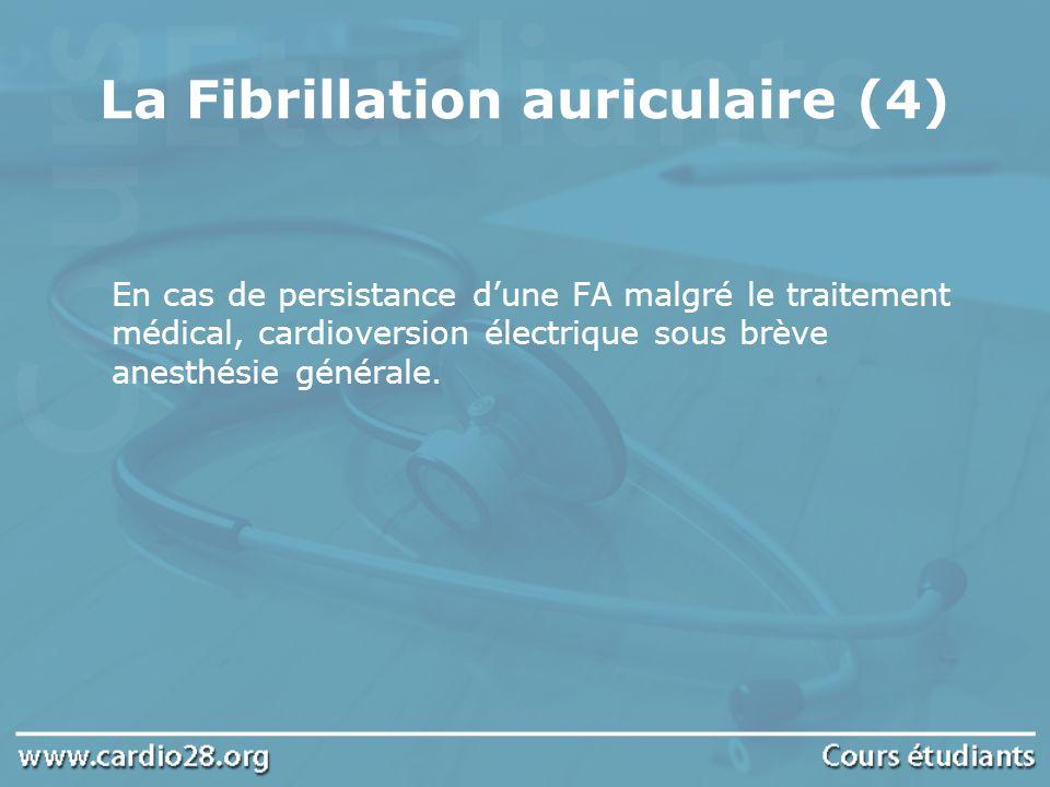 La Fibrillation auriculaire (4)