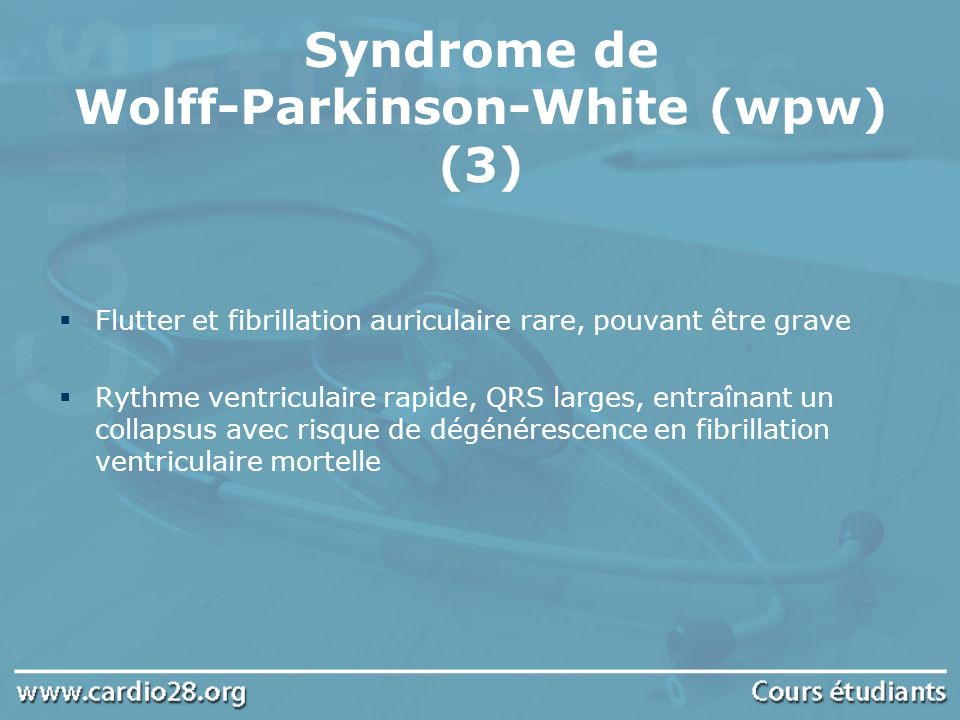 Syndrome de Wolff-Parkinson-White (wpw) (3)